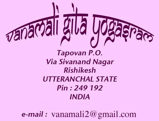 Vanamali Ashram, Tapovan, PO via Sivandanagar, Rishikesh, 249192